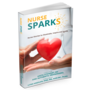 Nurse Sparks was created to bring hope, inspiration, and meaning to a life that can be without any of those feelings during a time of challenge.