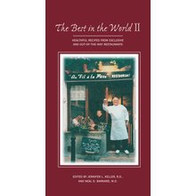 The Best in the World II: Healthful Recipes from Exclusive and Out-of-the-Way Restaurants