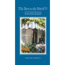 The Best in the World IV: Healthful Recipes from Exclusive and Out-of-the-Way Restaurants