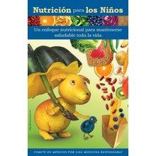 Nutrition For Kids/ Nutrición para niños