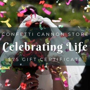 Confetti Cannon Store Gift Certificate for $75
