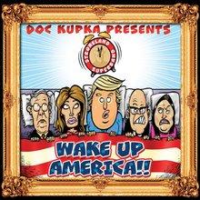 Wake Up, America! - Strokeland Superband