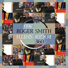 Roger Smith 360 - Roger Smith