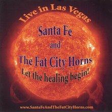 Let the Healing Begin - Santa Fe and the Fat City Horns