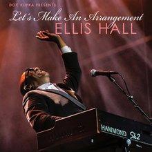 Let's Make an Arrangement - Ellis Hall
