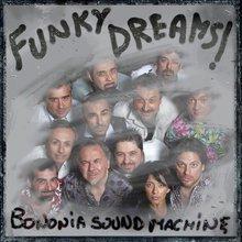 Funky Dreams - Bononia Sound Machine