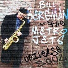 Universe Soul - Bill Bergman and the Metro Jets