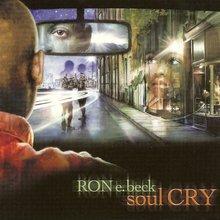 Soul Cry - Ron E. Beck